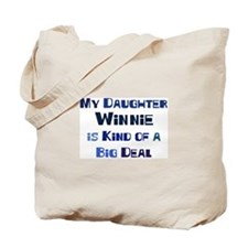 My Daughter Winnie Tote Bag