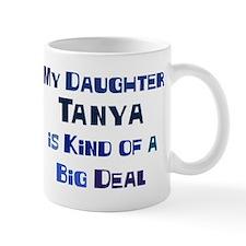 My Daughter Tanya Mug