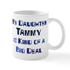 My Daughter Tammy Mug
