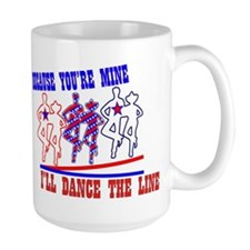 DANCE THE LINE Mug