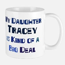 My Daughter Tracey Mug