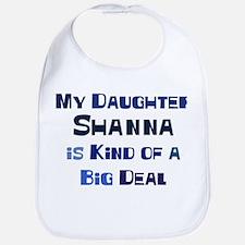 My Daughter Shanna Bib