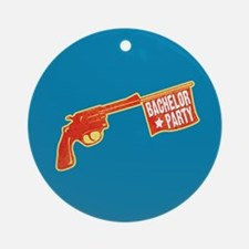 Joke Bachelor Gun Ornament (Round)