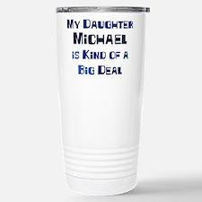 My Daughter Michael Travel Mug