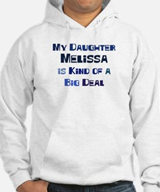 My Daughter Melissa Jumper Hoody
