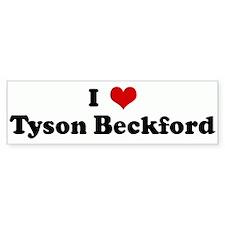I Love Tyson Beckford Bumper Bumper Sticker