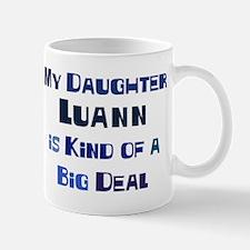 My Daughter Luann Mug