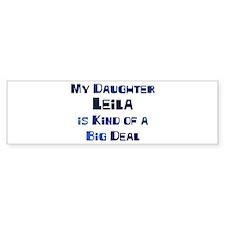 My Daughter Leila Bumper Bumper Sticker