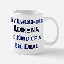 My Daughter Lorena Mug