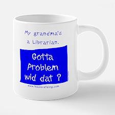 47 My Grandma's a Librarian 20 oz Ceramic Mega Mug