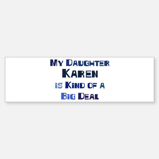 My Daughter Karen Bumper Car Car Sticker