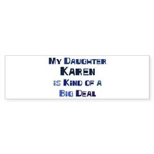 My Daughter Karen Bumper Car Sticker