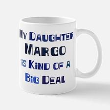 My Daughter Margo Mug