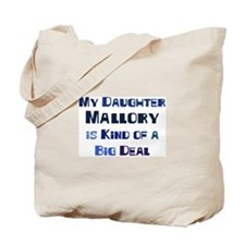 My Daughter Mallory Tote Bag