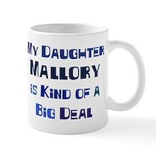 My Daughter Mallory Mug