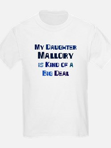 My Daughter Mallory T-Shirt