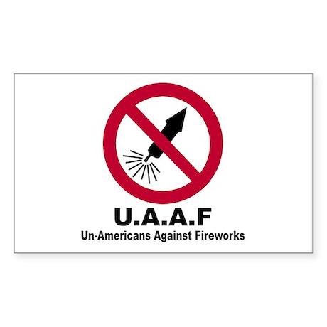 Un-Americans against fireworks Rectangle Sticker