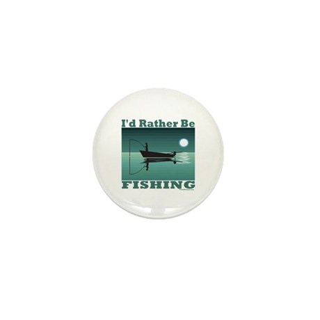 I'd Rather Be Fishing Mini Button (10 pack)