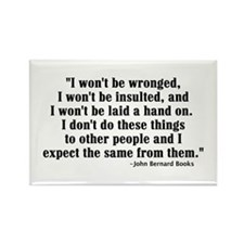 I WON'T BE WRONGED... Rectangle Magnet