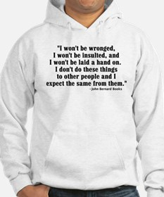 I WON'T BE WRONGED... Hoodie