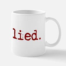 Jesus Lied Mug