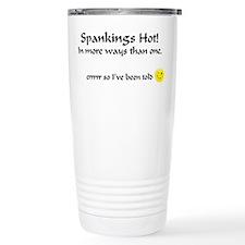 Spanking's Hot! errr so I've been told. Travel Mug