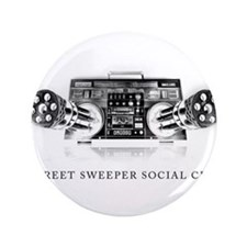 "Street Sweeper Social Club 3.5"" Button"