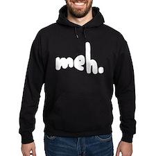 'meh.' Hoodie