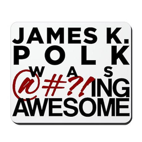 James K. Polk Mousepad
