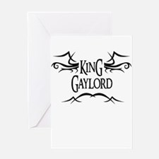 King Gaylord Greeting Card