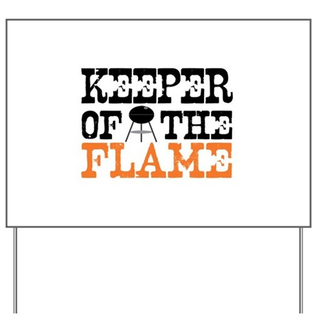 Keeper of the Flame (Grill) Yard Sign