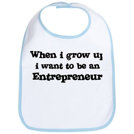 Be An Entrepreneur Bib