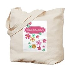 Pro Life is Good with Flowers Tote Bag