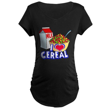 I LOVE CEREAL Maternity Dark T-Shirt