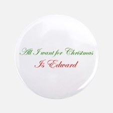 "Edward for Christmas 3.5"" Button"