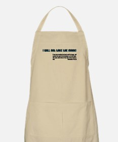 I will not take the mark! BBQ Apron