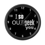 I so Out-geek you Large Wall Clock