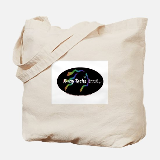 X-ray Techs Image is Everythi Tote Bag