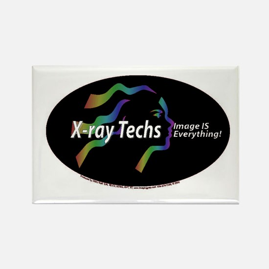 X-ray Techs Image is Everythi Rectangle Magnet