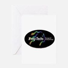 X-ray Techs Image is Everythi Greeting Card