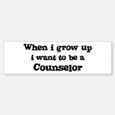 Be A Counselor Bumper Bumper Bumper Sticker