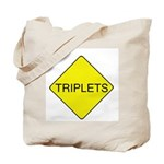 Triplets Sign Tote Bag