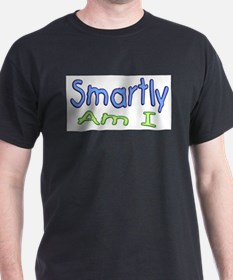 Smartly Am I T-Shirt