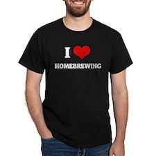 I Love Homebrewing Black T-Shirt