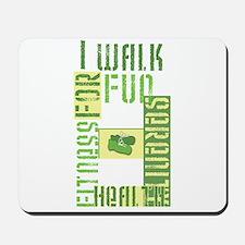 I Walk For Fun... Mousepad