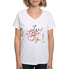 We Love You Shirt
