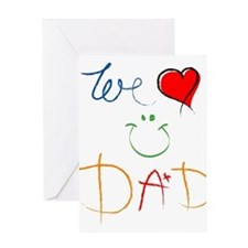 We Love You Dad Greeting Card