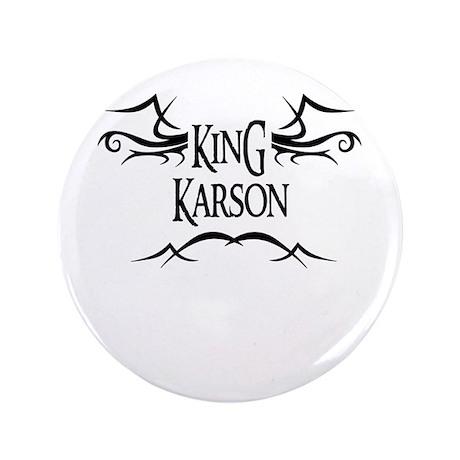 King Karson 3.5 Button