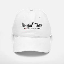 Hangin' There Baseball Baseball Cap