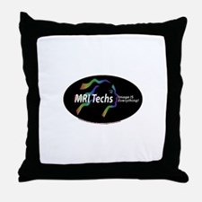 MRI Tech Image is everything Throw Pillow